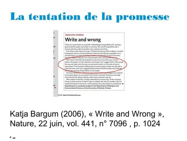 36P_ La tentation de la promesse Katja Bargum (2006), «Write and Wrong», Nature, 22 juin, vol. 441, n° 7096 , p. 1024