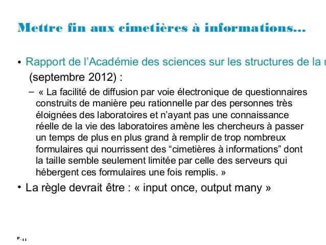 11P_ Mettre fin aux cimetières à informations… • Rapport de l'Académie des sciences sur les structures de la r (septembre...