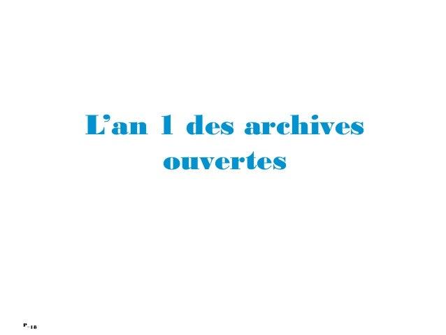 18P_ L'an 1 des archives ouvertes