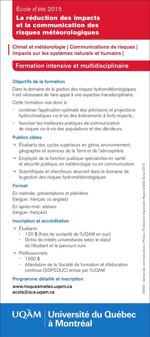 École d'été 2015 La réduction des impacts et la communication des risques météorologiques Objectifs de la formation Dans l...