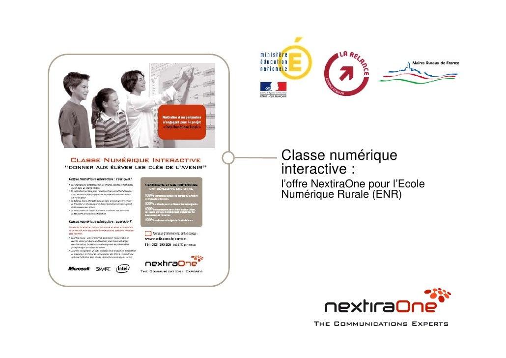 Classe numérique interactive : l'offre NextiraOne pour l'Ecole Numérique Rurale (ENR)