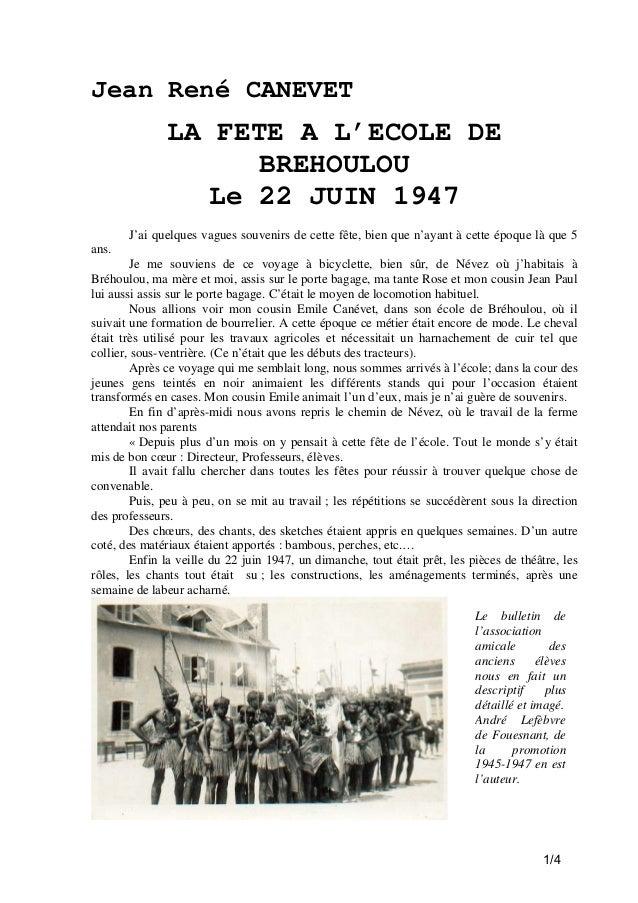 Jean René CANEVET  LA FETE A L'ECOLE DE BREHOULOU Le 22 JUIN 1947 J'ai quelques vagues souvenirs de cette fête, bien que n...