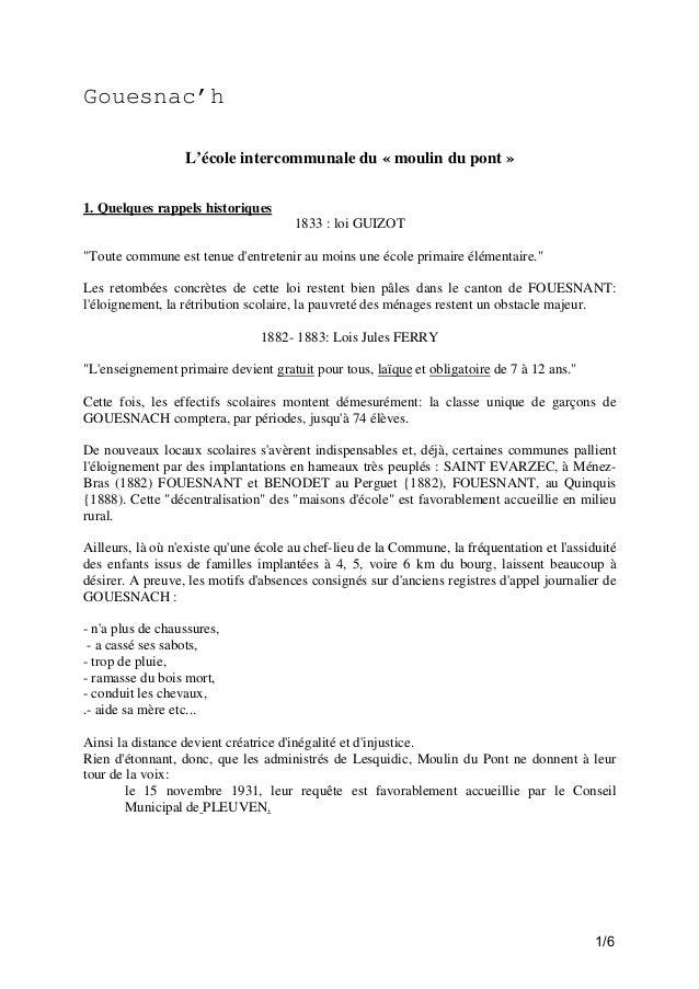 """Gouesnac'h L'école intercommunale du « moulin du pont » 1. Quelques rappels historiques 1833 : loi GUIZOT """"Toute commune e..."""