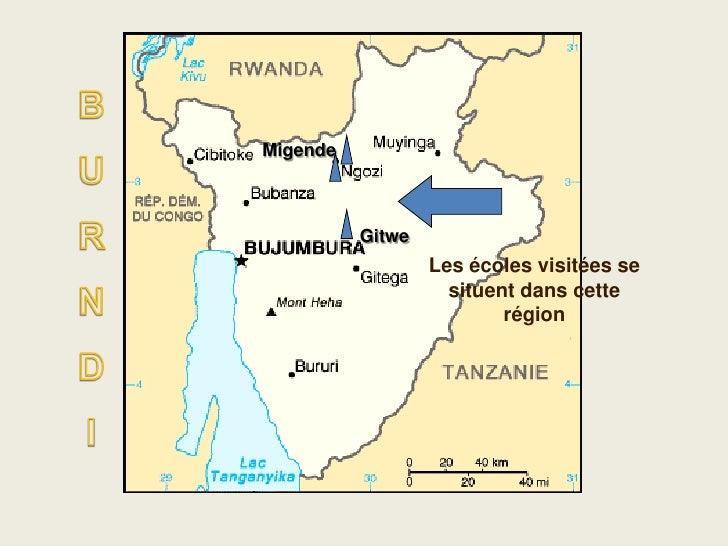 Migende              Gitwe                   Les écoles visitées se                     situent dans cette                ...