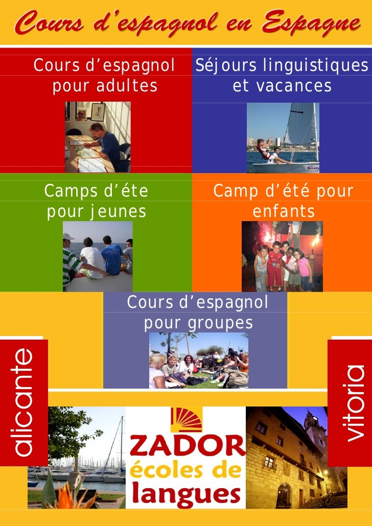 Cours d'espagnol en Espagne       Cours d'espagnol    Séjours linguistiques         pour adultes          et vacances     ...