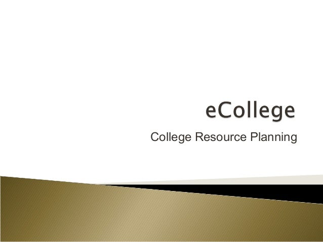 College Resource Planning