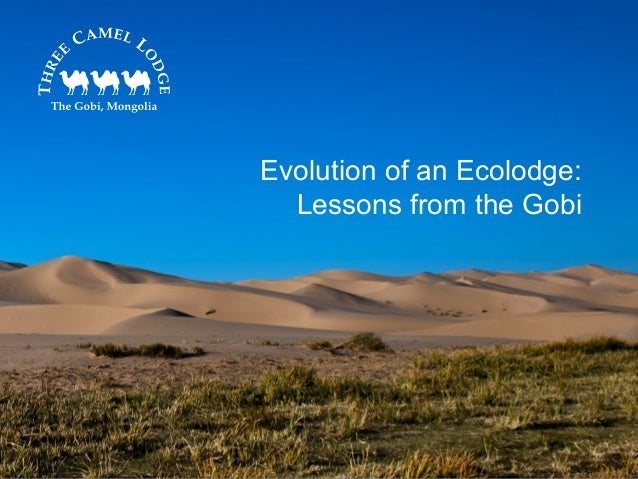 Evolution of an Ecolodge:  Lessons from the Gobi