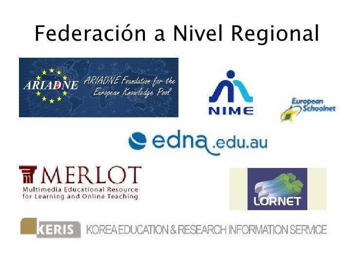 Federación a Nivel Regional