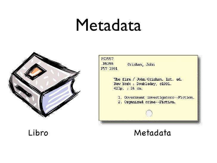 Metadata     Libro          Metadata