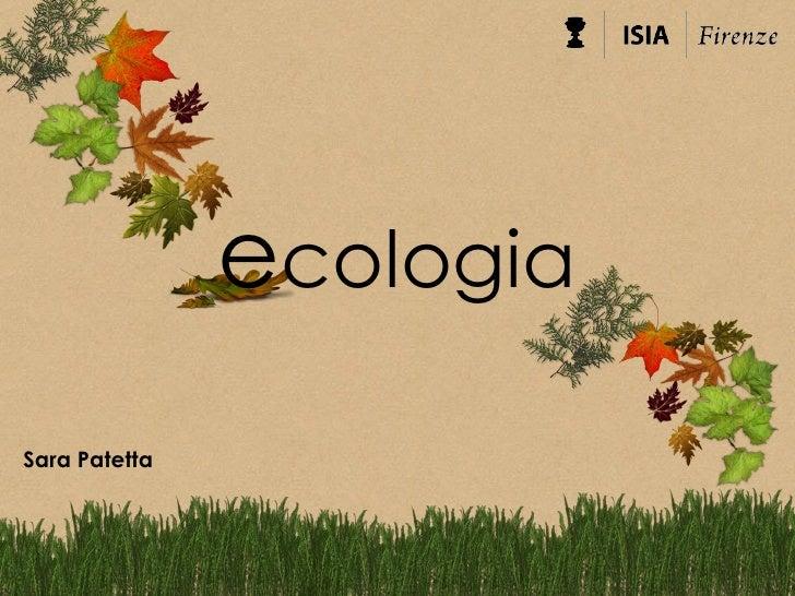 ecologiaSara Patetta