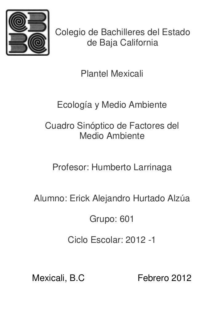 Colegio de Bachilleres del Estado             de Baja California           Plantel Mexicali      Ecología y Medio Ambiente...