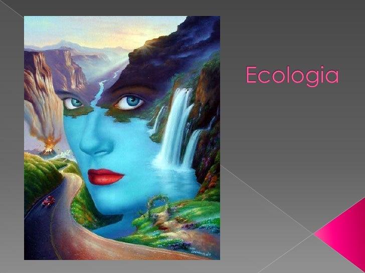 Ecologia<br />