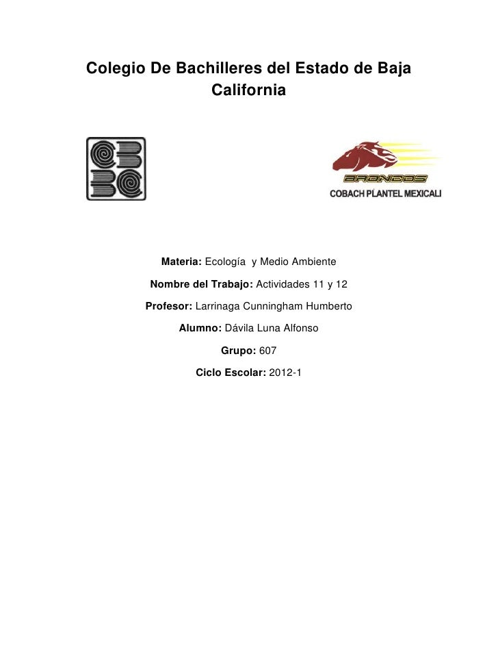 Colegio De Bachilleres del Estado de Baja               California          Materia: Ecología y Medio Ambiente        Nomb...