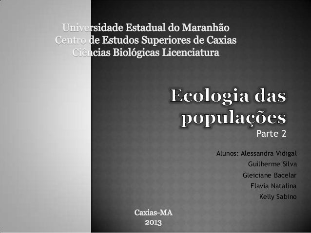 Parte 2 Alunos: Alessandra Vidigal Guilherme Silva Gleiciane Bacelar Flavia Natalina Kelly Sabino