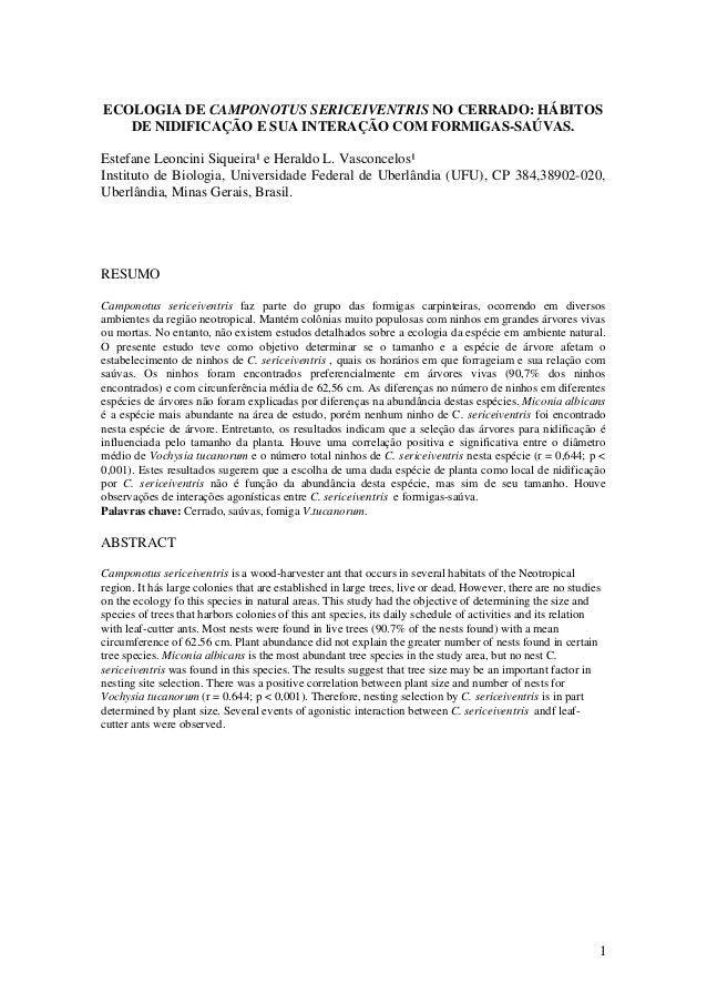 1ECOLOGIA DE CAMPONOTUS SERICEIVENTRIS NO CERRADO: HÁBITOSDE NIDIFICAÇÃO E SUA INTERAÇÃO COM FORMIGAS-SAÚVAS.Estefane Leon...