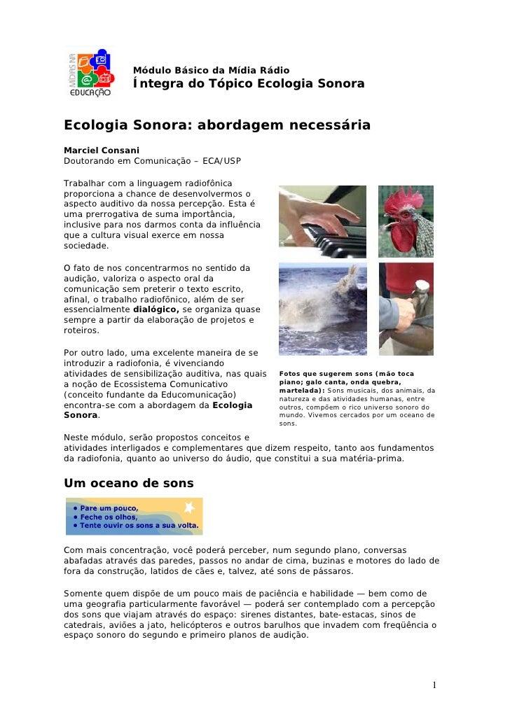 Módulo Básico da Mídia Rádio                Íntegra do Tópico Ecologia SonoraEcologia Sonora: abordagem necessáriaMarciel ...