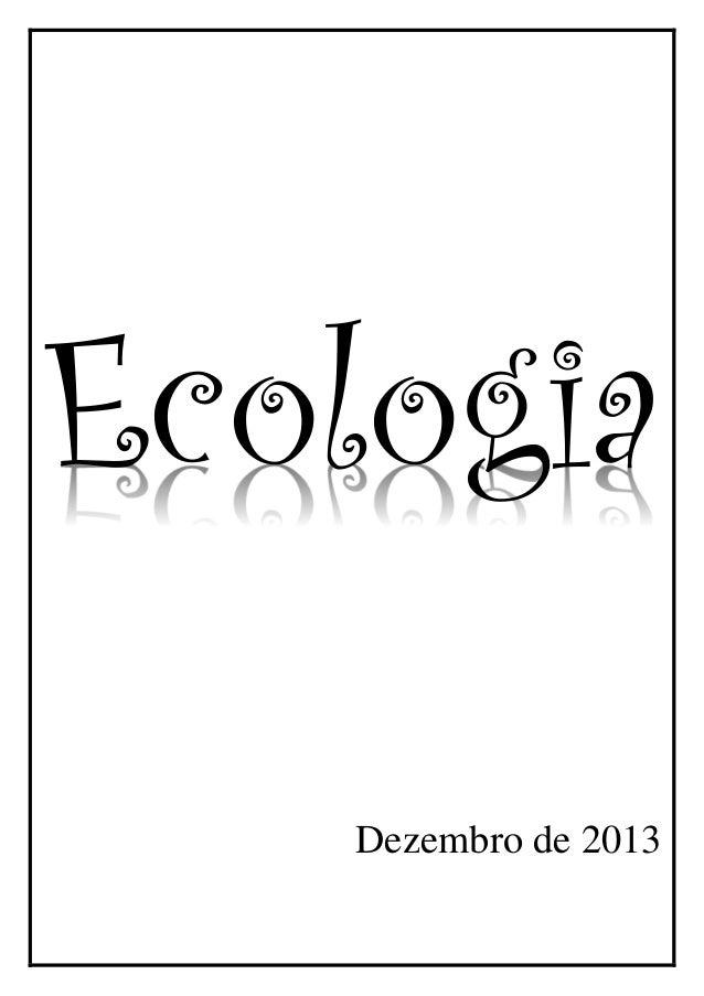 Ecologia Dezembro de 2013
