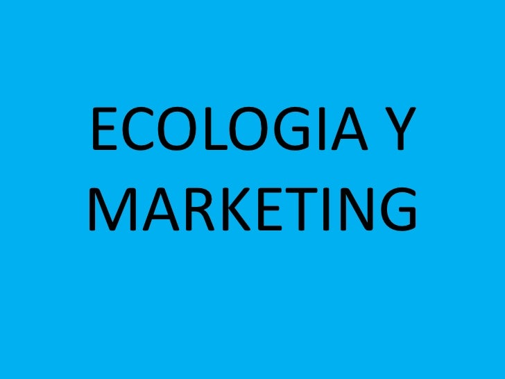 ECOLOGIA YMARKETING