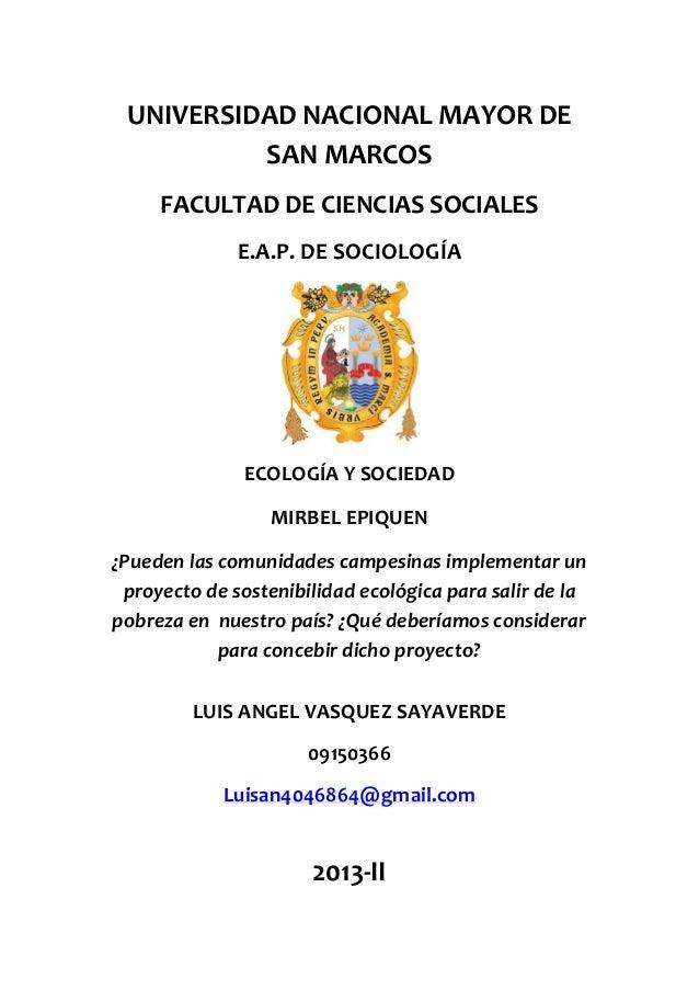 UNIVERSIDAD NACIONAL MAYOR DE SAN MARCOS FACULTAD DE CIENCIAS SOCIALES E.A.P. DE SOCIOLOGÍA  ECOLOGÍA Y SOCIEDAD MIRBEL EP...