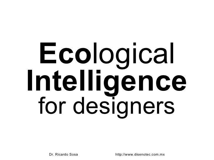 Eco logical Intelligence for designers