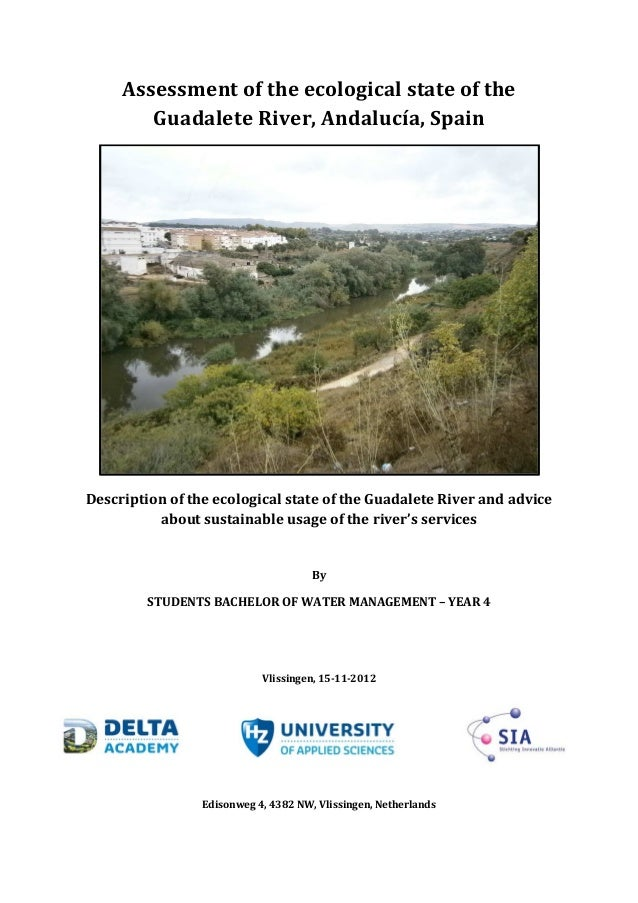 Assessment of the ecological state of the Guadalete River, Andalucía, Spain Description of the ecological state of the Gua...