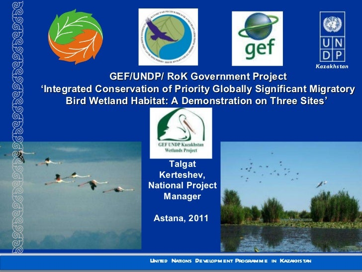 GEF/UNDP/ RoK Government Project ' Integrated Conservation of Priority Globally Significant Migratory Bird Wetland Habitat...
