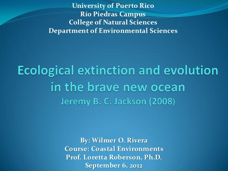University of Puerto Rico        Río Piedras Campus     College of Natural SciencesDepartment of Environmental Sciences   ...