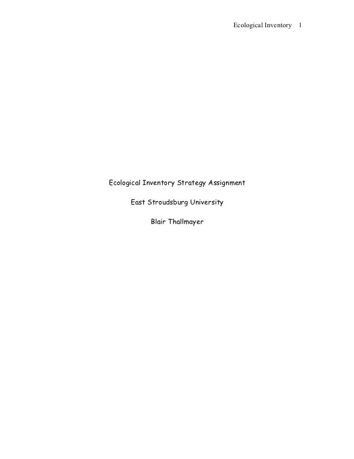 Ecological Inventory   1     Ecological Inventory Strategy Assignment        East Stroudsburg University              Blai...