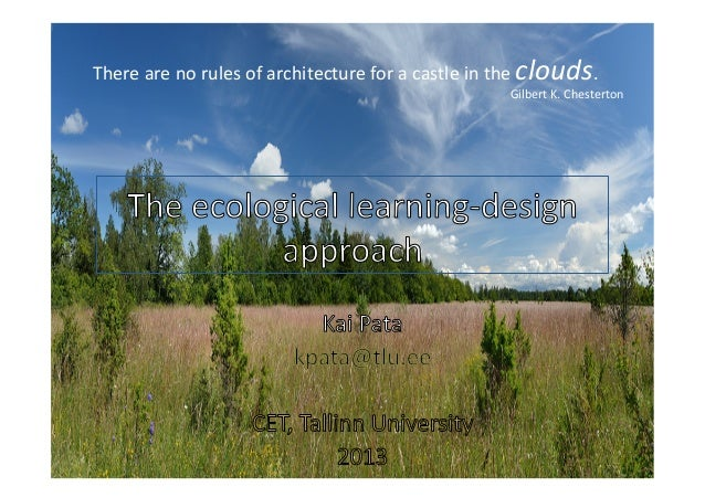There	   are	   no	   rules	   of	   architecture	   for	   a	   castle	   in	   the	   clouds.	     Gilbert	   K.	   Ches...