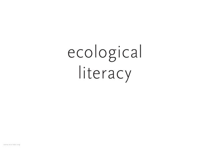 ecological                     literacy   www.eco-labs.org
