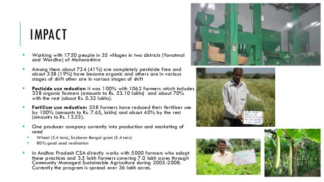 IMPACT   Working with 1750 people in 35 villages in two districts (Yavatmal and Wardha) of Maharashtra    Among them abo...