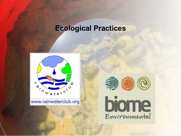 Ecological Practices