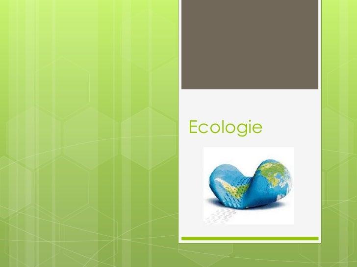 Ecologie<br />