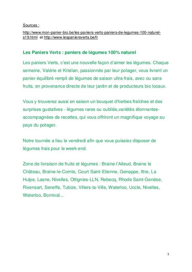 1 Sources : http://www.mon-panier-bio.be/les-paniers-verts-paniers-de-legumes-100-naturel- s19.html et http://www.lespanie...