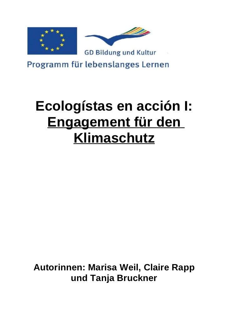 Ecologístas en acción I: Engagement für den     KlimaschutzAutorinnen: Marisa Weil, Claire Rapp        und Tanja Bruckner
