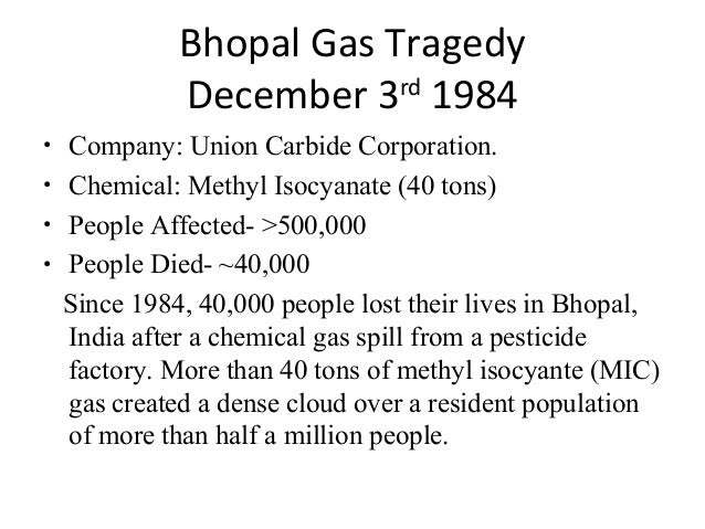 bhopal ethical issues The bhopal gas disaster – a case studythe issue developing countries are particularly vulnerable to industrial crises however, industrial accide.