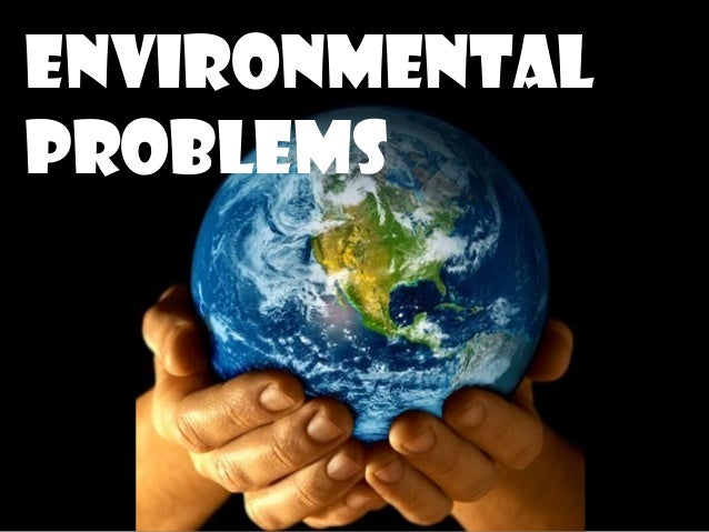 ecological problems in the world essay Environmental problems essays: genuine ielts writing examples environmental problems essays by preet water scarcity water resources around the world.