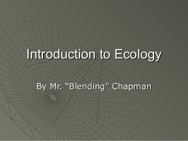 intro to ecology notes Chapter 5 population ecology notes chapter 5 population ecology notes  population ecology intro 1 population ecology 2 what is.