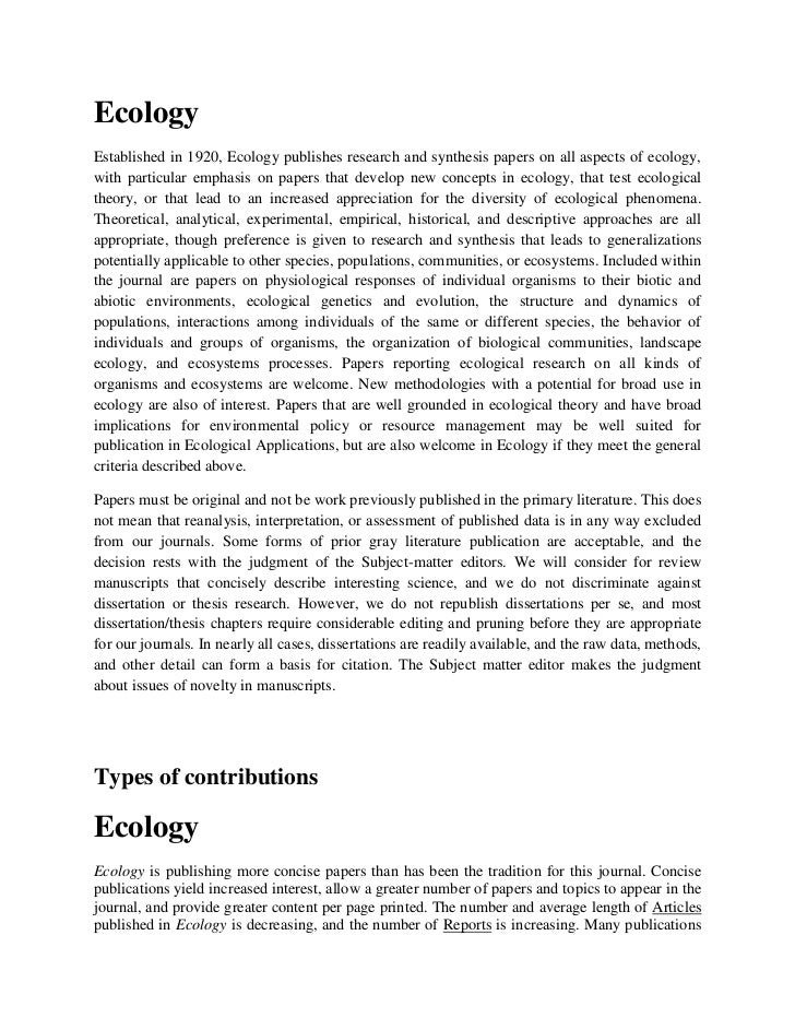 EcologyEstablished in 1920, Ecology publishes research and synthesis papers on all aspects of ecology,with particular emph...