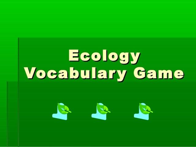 Ecolog y Vocabular y Game