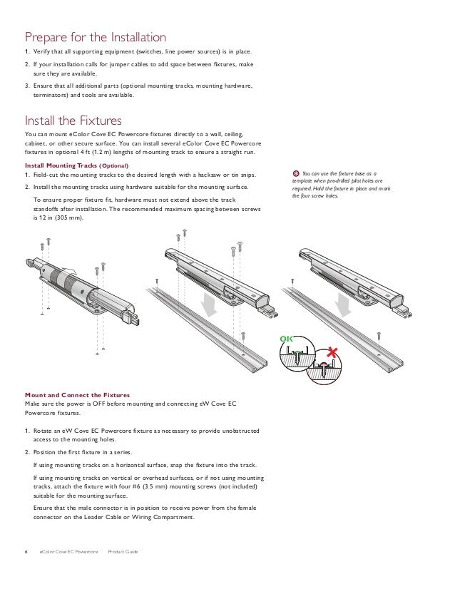 eColor Cove EC Powercore Product Guide6 Prepare for the Installation 1. Verify that all supporting equipment (switches,...