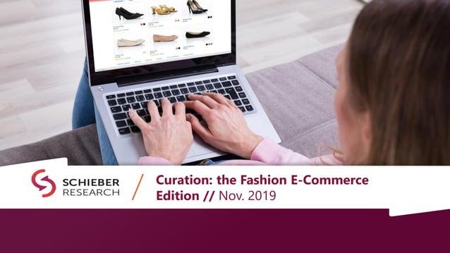 Curation: the Fashion E-Commerce Edition // Nov. 2019