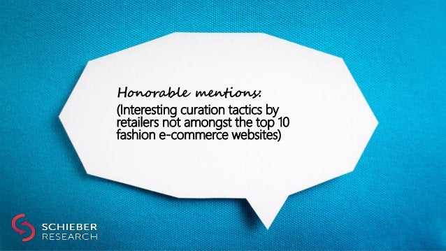 Honorable mentions: (Interesting curation tactics by retailers not amongst the top 10 fashion e-commerce websites)