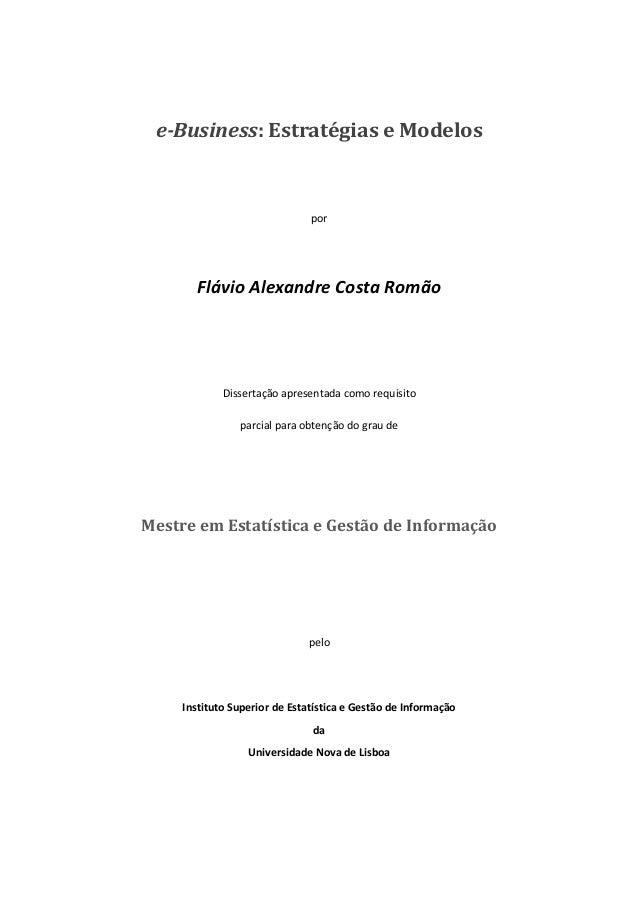e-Business: Estratégias e Modelos                               por        Flávio Alexandre Costa Romão             Disser...