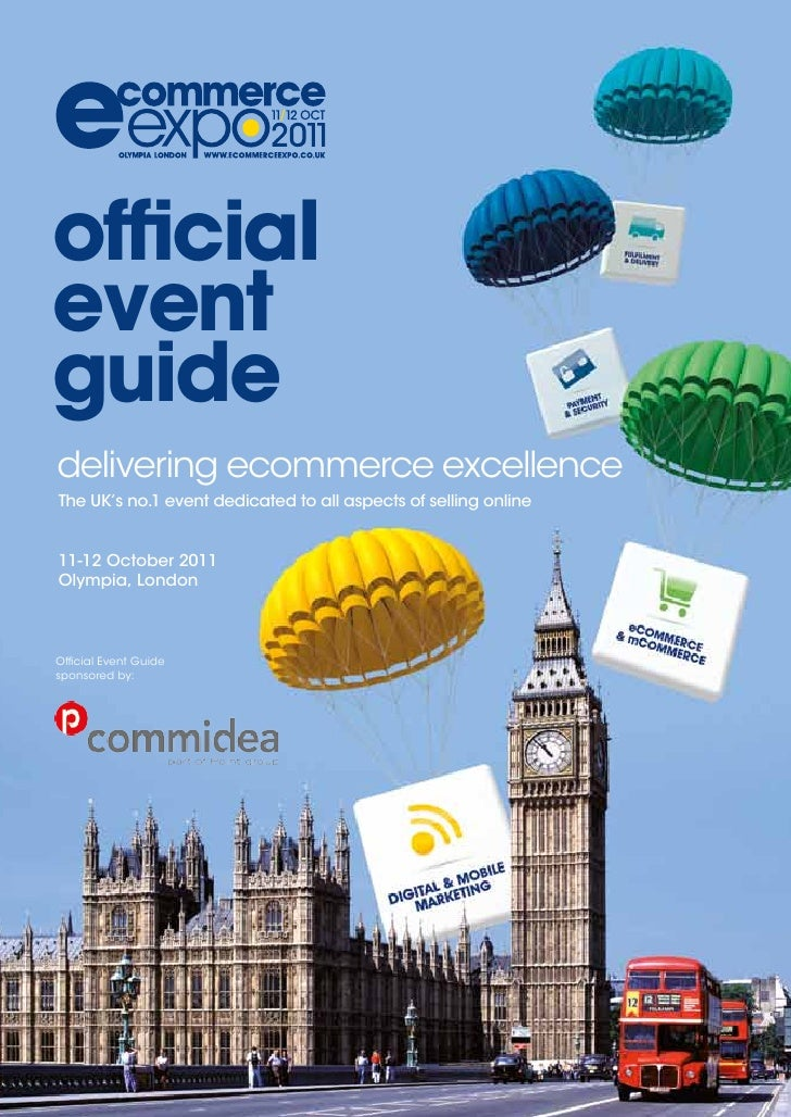 officialeventguidedelivering ecommerce excellenceThe UK's no.1 event dedicated to all aspects of selling online11-12 Octobe...