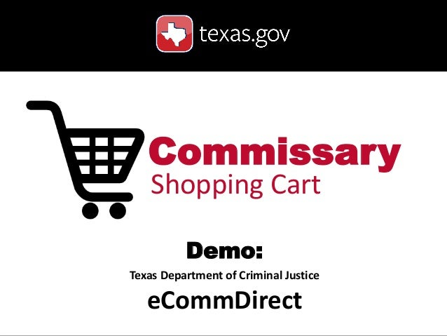 Commissary Shopping Cart Demo: Texas Department of Criminal Justice  eCommDirect