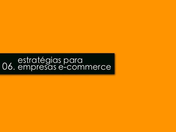 estratégias para06. empresas e-commerce