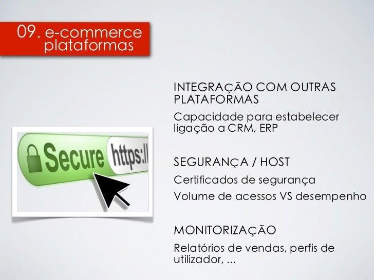 09. e-commerce  plataformas                 INTEGRAÇÃO COM OUTRAS                 PLATAFORMAS                 Capacidade p...