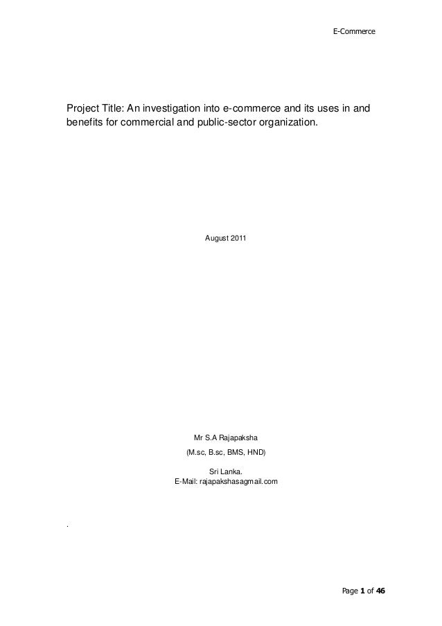 E-CommerceProject Title: An investigation into e-commerce and its uses in andbenefits for commercial and public-sector org...