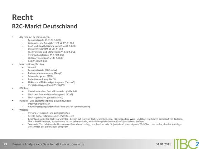 Recht          B2C-‐Markt Deutschland          •     Allgemeine Bes;mmungen                   –     Fernabsat...